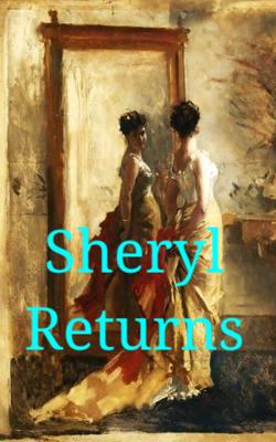 Sheryl Returns