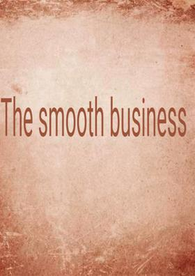 The Smooth Business
