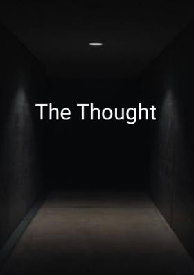 The Thought