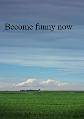 Become Funny Now..