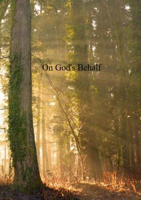 On God's Behalf