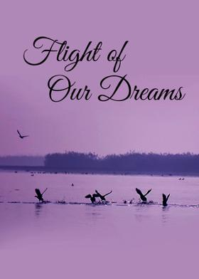 Flight Of Our Dreams
