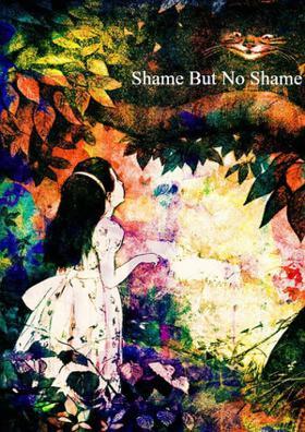 Shame, But No Shame