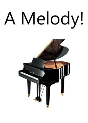 A Melody!