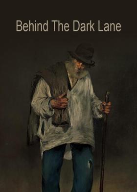 Behind The Dark Lane