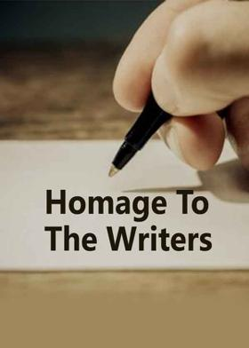 Homage To The Writers