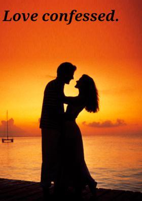 Love Confessed