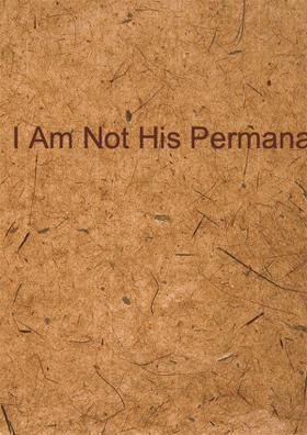 I Am Not His Permanant Guest!