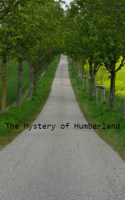 The Mystery Of Humberland