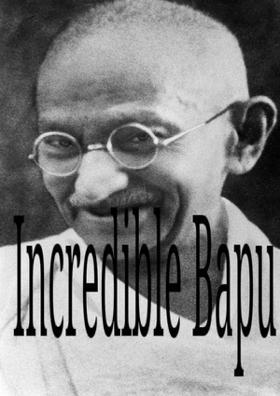 Incredible Bapu