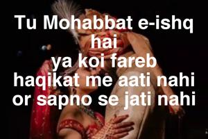Tu Mohabbat e-ishq hai ya koi fareb haqikat me aati nahi or sapno se jati nahi