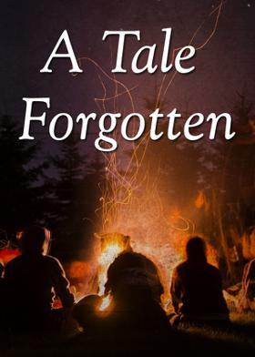 A Tale Forgotten