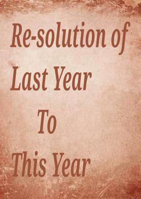 Re-solution Of This Year