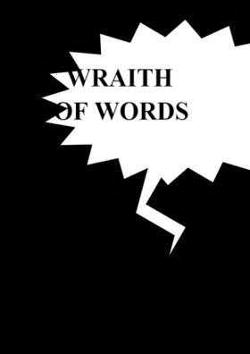 Wraith of Words