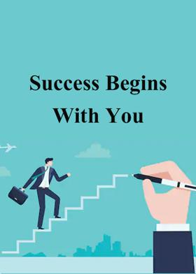 Success Begins With You
