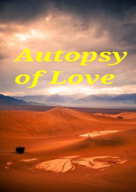 Autopsy Of Love
