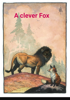 A Clever Fox