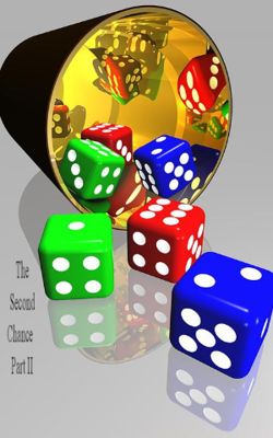The Second Chance - Part II