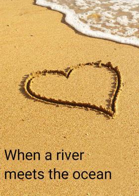 When A River Meets The Ocean
