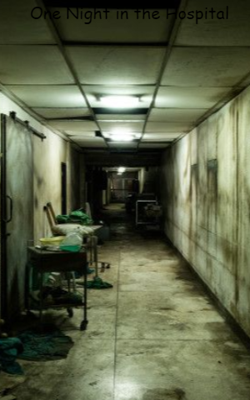 One Night in the Hospital