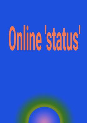 Online 'Status'