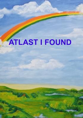 ATLAST I FOUND