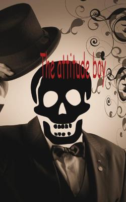 The Attitude Boy