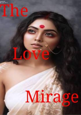 The Love Mirage