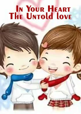 In Your Heart -The Untold love