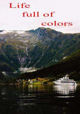 Life Full Of Colors