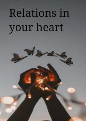 Relations In Your Heart