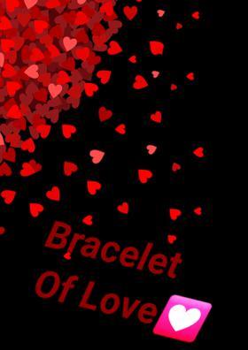 Bracelet Of Love💟