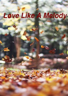 Love Like A Melody