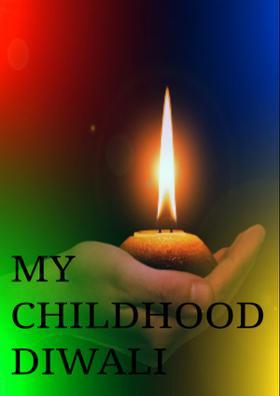 My Childhood Diwali