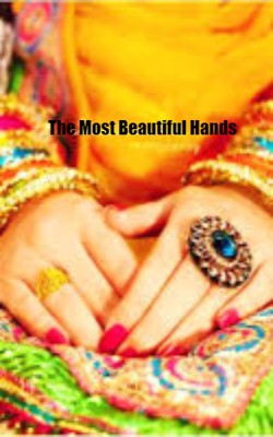 The Most Beautiful Hands