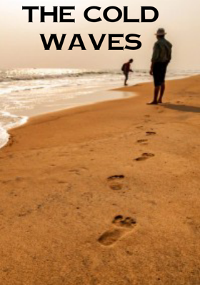 The Cold Waves