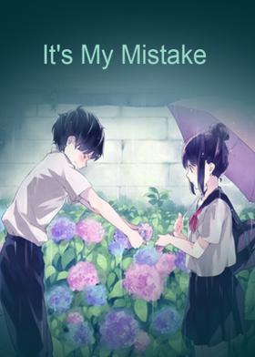 It's My Mistake