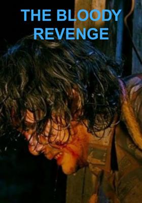 THE BLOODY REVENGE