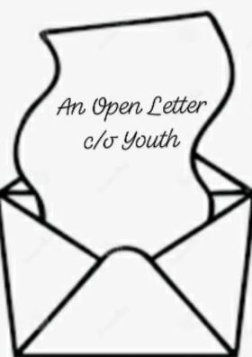 An Open Letter c/o Youth
