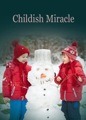 Childish Miracle
