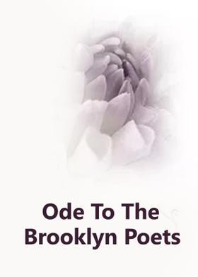 Ode To The Brooklyn Poets