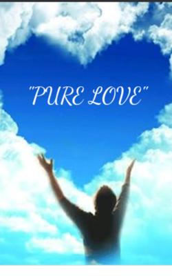 """""""Pure Love"""""""