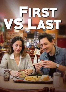 First VS Last