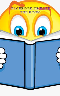 Facebook Or Face The Book: