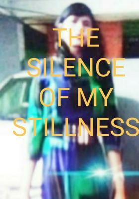 The Silence Of My Stillness