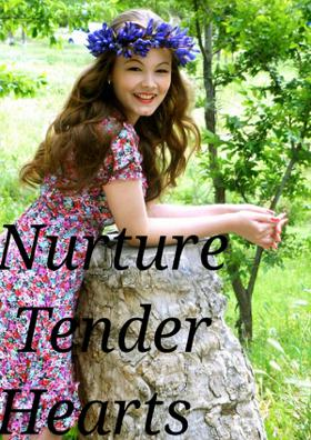 Nurture Tender Hearts