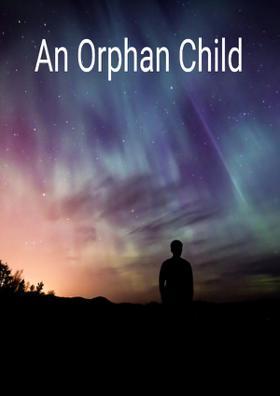 An Orphan Child