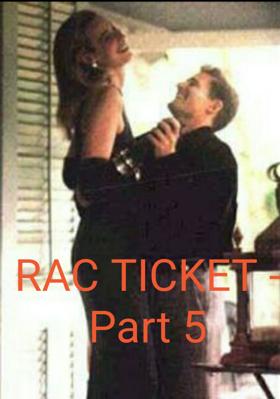 RAC Ticket - Part 5