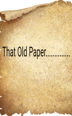 That Old Paper..............