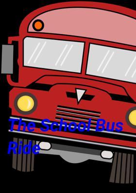 The School Bus Ride